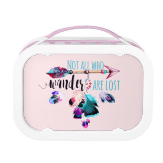 Not All Who Wander Are Lost Bohemian Wanderlust Lunch Box