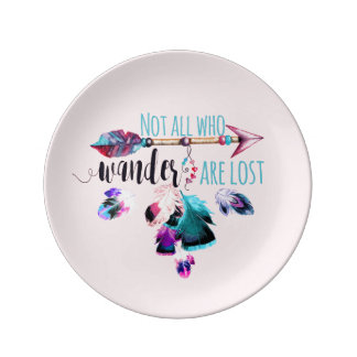 Not All Who Wander Are Lost Bohemian Wanderlust Porcelain Plate