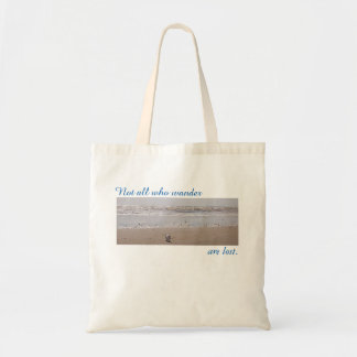 Not all who wander are lost budget tote bag