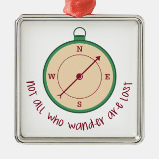 Not All Who Wander Are Lost Christmas Ornament
