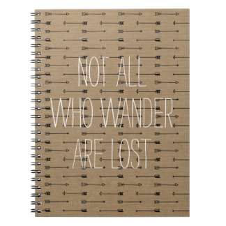 Not all who wander are lost inspo travel quote spiral notebooks