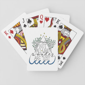Not All Who Wander Are Lost Playing Cards