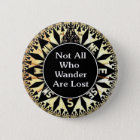 Not All Who Wander Are Lost Quote 6 Cm Round Badge