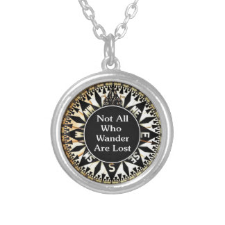 Not All Who Wander Are Lost Quote Silver Plated Necklace