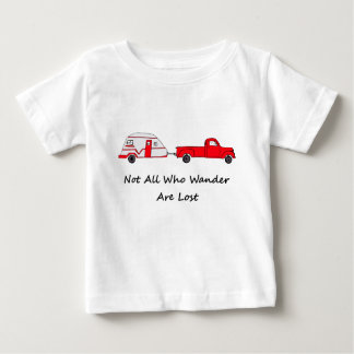 Not All Who Wander Are Lost Quote Trailer Caravan Baby T-Shirt