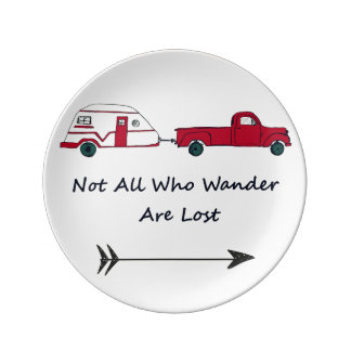 Not All Who Wander Are Lost Quote Trailer Caravan Porcelain Plate