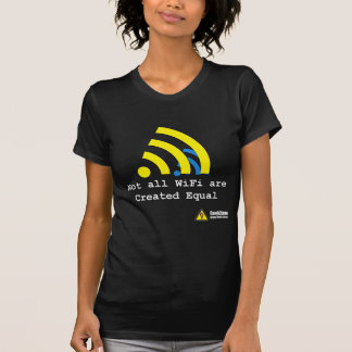 Not all WiFi are Created Equal by GeekZone T-Shirt