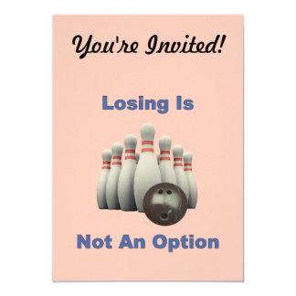 """Not An Option Bowling 5"""" X 7"""" Invitation Card"""