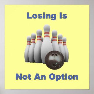 Not An Option Bowling Print