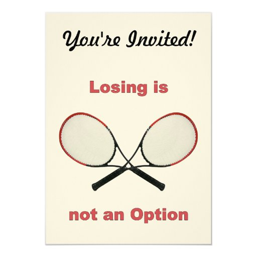 Not an Option Tennis Invitations