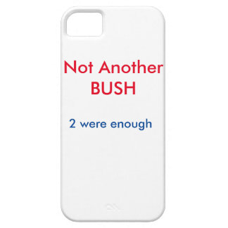 Not Another BUSH case iPhone 5 Cover
