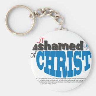 Not Ashamed of CHRIST Keychains