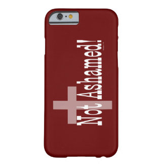 Not Ashamed! Romans 1:16 (with Cross) Barely There iPhone 6 Case