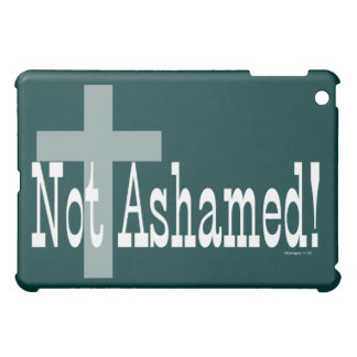 Not Ashamed! Romans 1:16 (with Cross) iPad Mini Case
