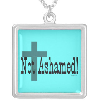 Not Ashamed! Romans 1:16 (with Cross) Square Pendant Necklace