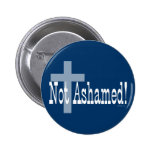 Not Ashamed! Romans 1:16 (with Cross) Pins