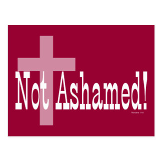 Not Ashamed Romans 1 16 with Cross Postcards