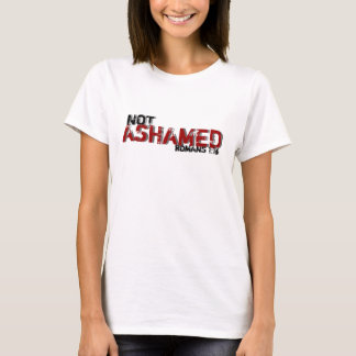 Not Ashamed Romans 1:16 Woman's Cool Hip T-Shirt