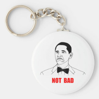 Not Bad Barack Obama Rage Face Meme Basic Round Button Key Ring