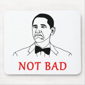 Not bad - meme mouse pad