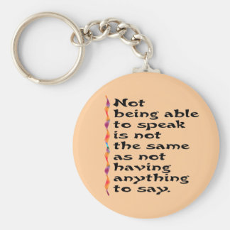 Not Being Able to Speak... Basic Round Button Key Ring