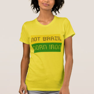 Not Brazil, Norn Iron T-Shirt