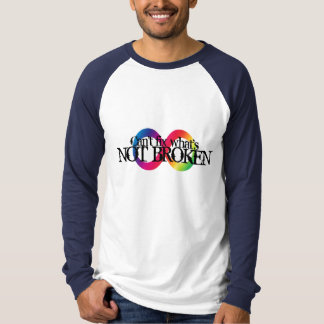 Not Broken - Neurodiversity T-Shirt