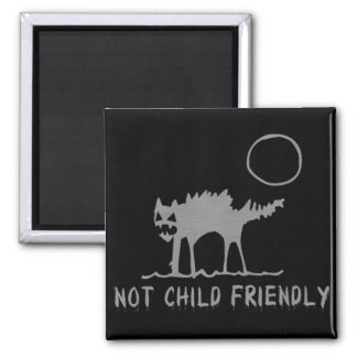 Not Child Friendly Square Magnet