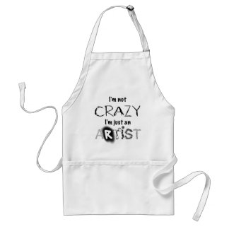 Not crazy, just an artist standard apron