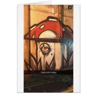 Not Creepy Mushroom Card