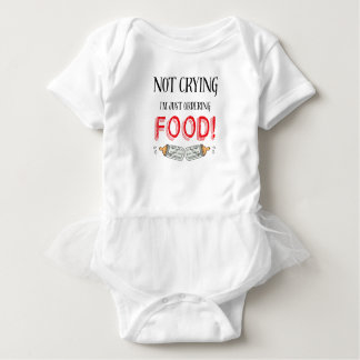 Not crying funny baby quote baby bodysuit
