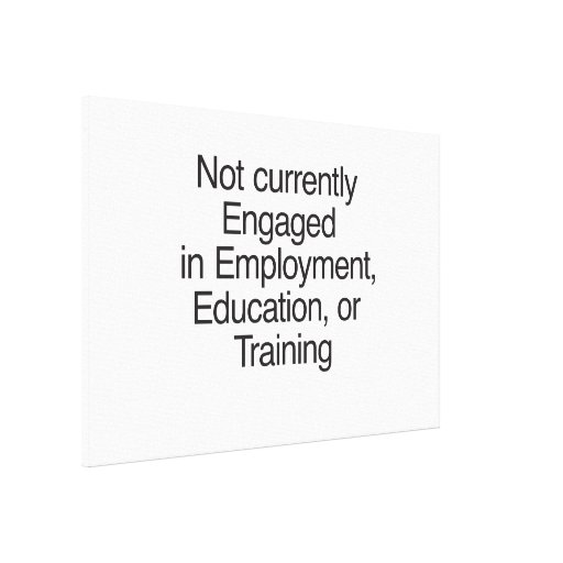 Not currently Engaged in Employment.ai Canvas Print