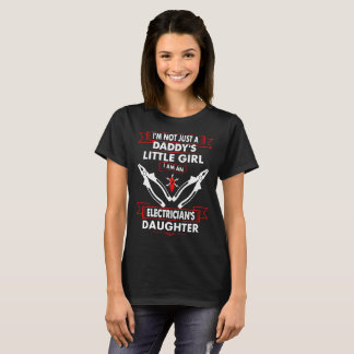 Not Daddys Little Girl Electricians Daughter Shirt