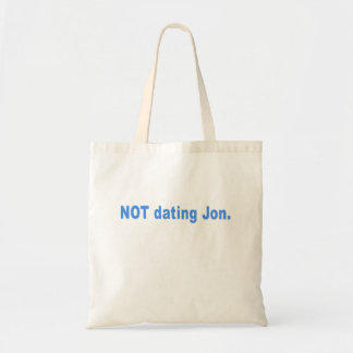 Not Dating Jon T-shirts, Mugs, Buttons, Gifts Budget Tote Bag