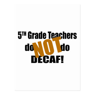 Not Decaf - 5th Grade Postcards