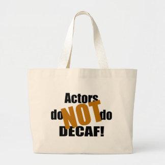 Not Decaf - Actors Canvas Bags