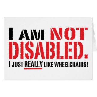 Not Disabled Card
