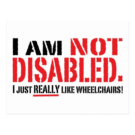 Not Disabled Postcard