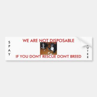 not disposable pet rescue bumper sticker