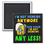 Not Drinking Less Beer T-shirts Gifts Square Magnet