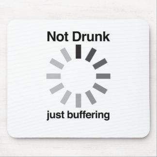 Not Drunk, Just Buffering Mouse Mat