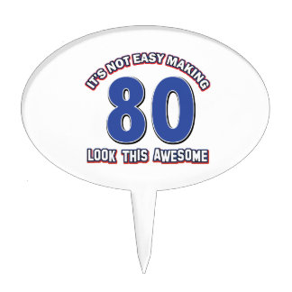 Not easy 80 years design cake toppers