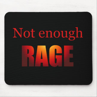 Not enough rage black mouse pad