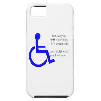 Not Everyone with a Disability is in a Wheelchair Case For The iPhone 5