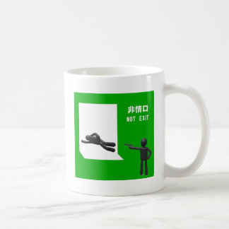 Not exit mugs