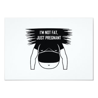 Not fat, just pregnant card