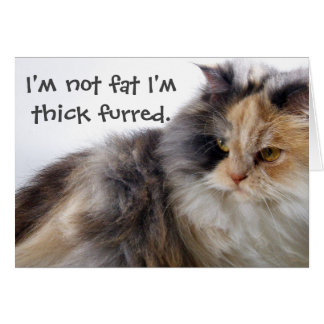 Not Fat! Thick Furred Note Card
