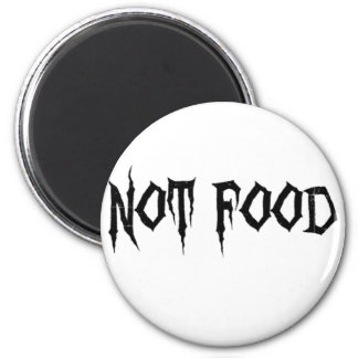 Not Food 6 Cm Round Magnet