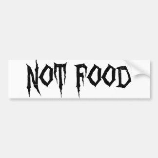 Not Food Bumper Sticker