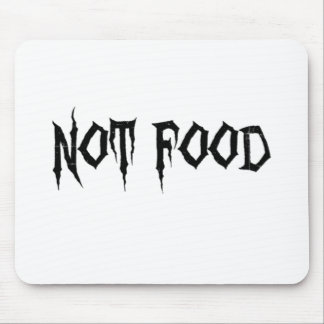 Not Food Mouse Pad